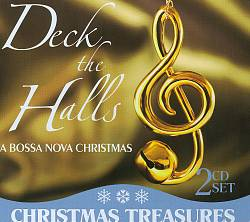 Various Artists: Deck the Halls: A Bossa N